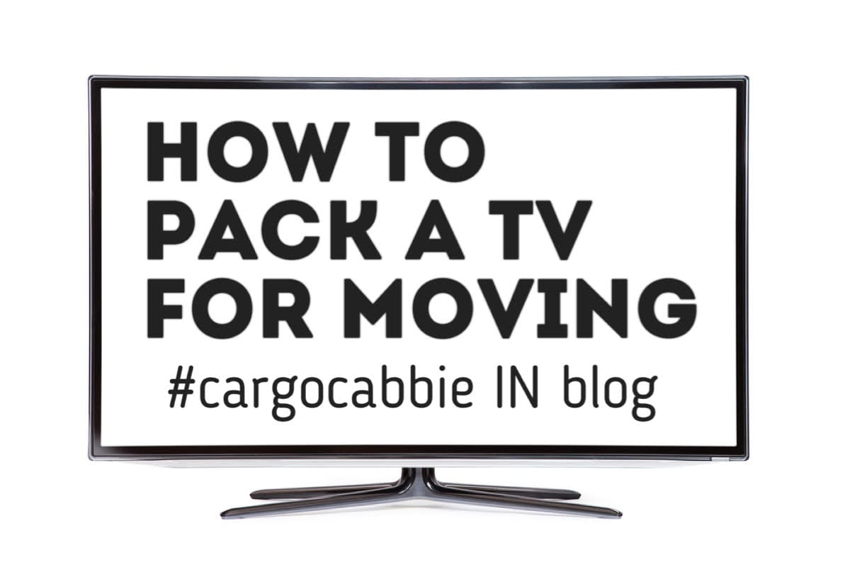 how to pack a tv moving box cargo cabbie. Black Bedroom Furniture Sets. Home Design Ideas