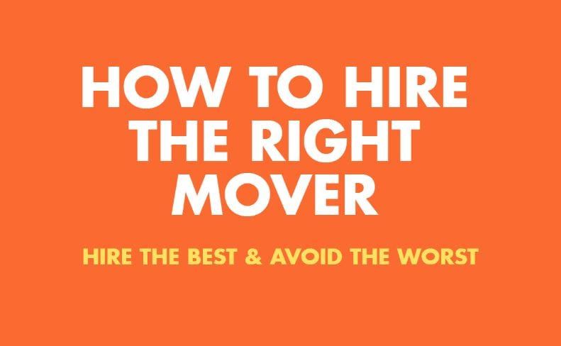 how to hire the right moving company hiring a mover 101 - How To Hire A Moving Company