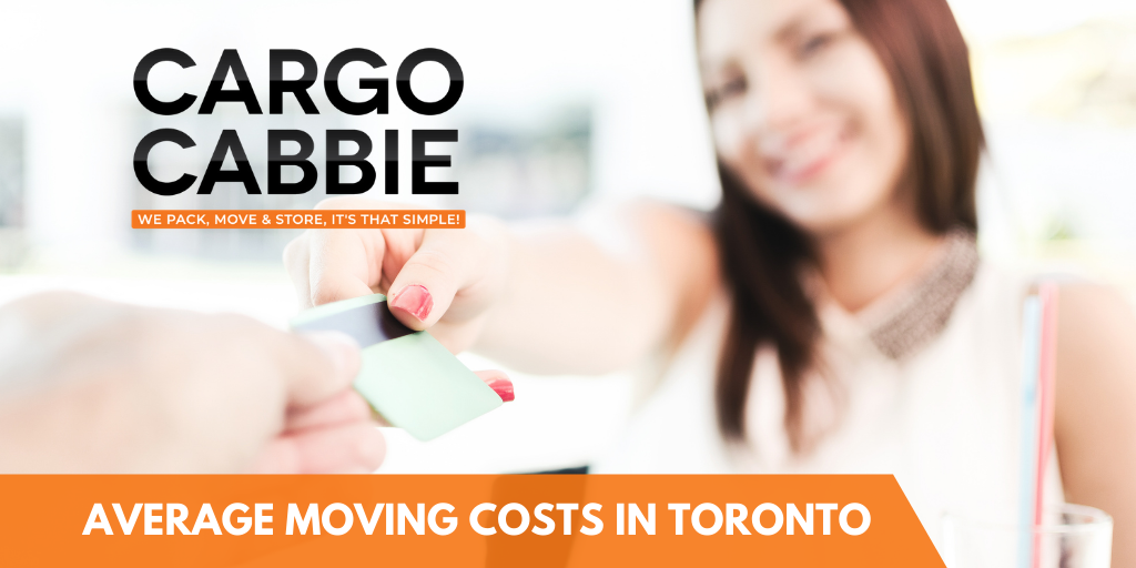 Average Moving Costs in Toronto 2021
