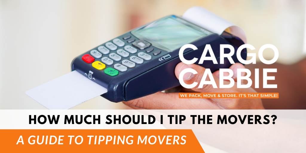 A Guide to Tipping Movers in Toronto 2021, tip for movers BLOG POST CARGO CABBIE
